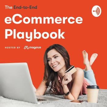 The End-to-End eCommerce Playbook - For Magento, Episerver and Maginus OMS