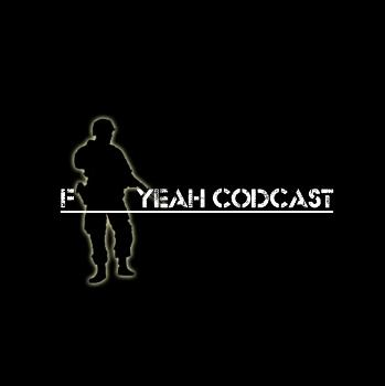 The F___ Yeah CoDcast