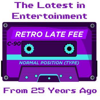 Retro Late Fee