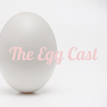 The Egg Cast