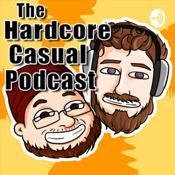 The Hardcore Casual Podcast