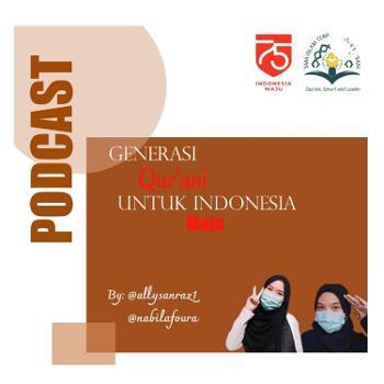 Generasi QUR'ANI Untuk Indonesia Maju