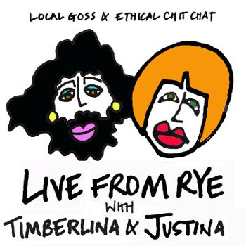 Live From Rye: Local Goss & Ethical Chit-Chat