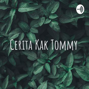 Cerita Kak Tommy