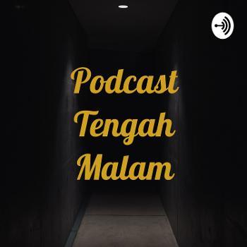 Podcast Tengah Malam