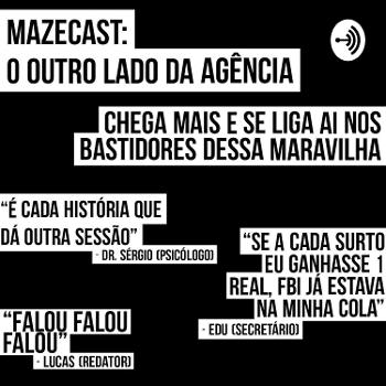 Mazecast