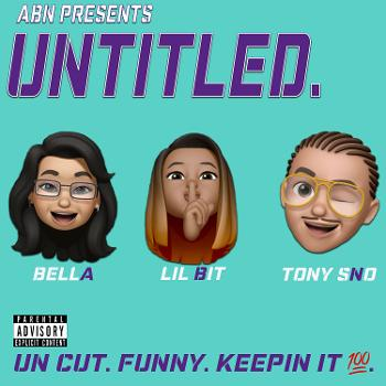 The UNTITLED. Podcast
