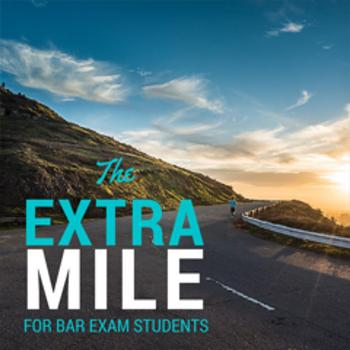 The Extra Mile For Bar Exam Takers
