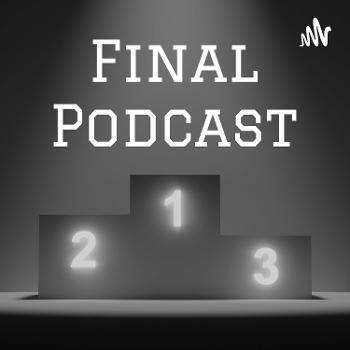 Final Podcast