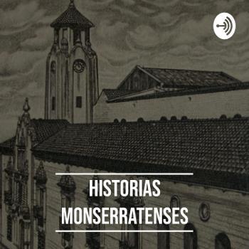 Historias Monserratenses #1
