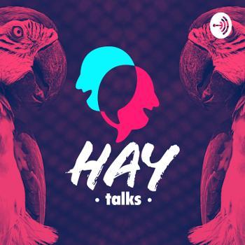 HAY Talks