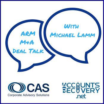ARM M&A Deal Talk with Michael Lamm