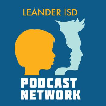 Leander ISD Podcast Network