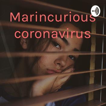Marincurious coronavirus