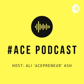 #Ace Podcast