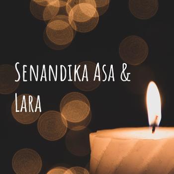 Senandika Asa & Lara