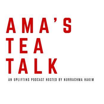 Ama's Tea Talk