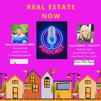 Real Estate NOW Pros!