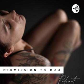 Permission To Cum