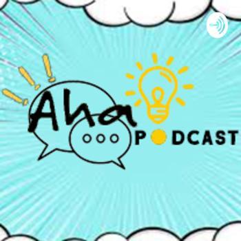 Aha! Podcast