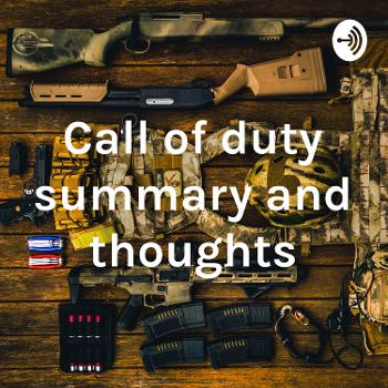 Call of duty summary and thoughts