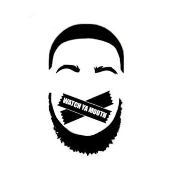 Watch Ya Mouth Podcast