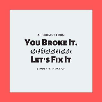 You Broke It. Let's Fix It