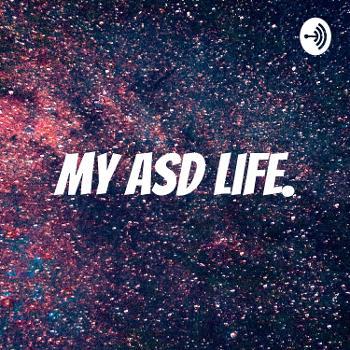 My ASD life.