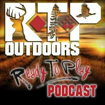 """The RTP Outdoors """"Ready To Play"""" Podcast"""
