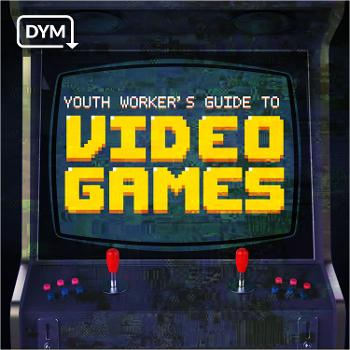 Youth Worker's Guide to Video Games