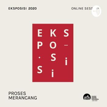 Eksposisi 2020: Proses Merancang