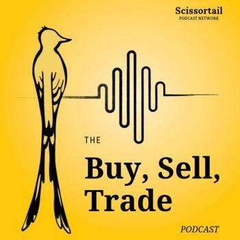The Buy, Sell, Trade Podcast - Pickers & Antiques