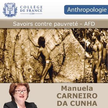 Savoir contre pauvreté - AFD - Manuela Carneiro Da Cunha