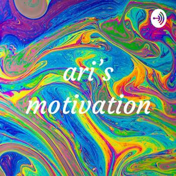 ari's motivation