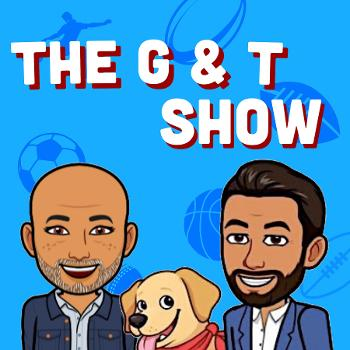 The G&T NRL Show