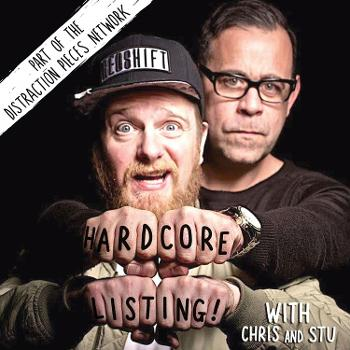 Hardcore Listing with Chris & Stu
