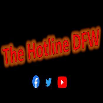 The Hotline DFW