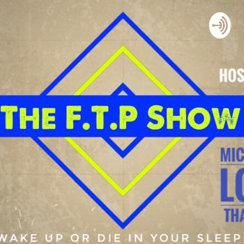 The FTP Show