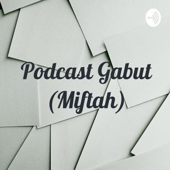 Podcast Gabut (Miftah)