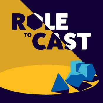 Role To Cast