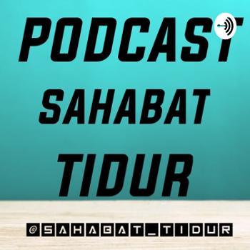 Podcast Sahabat Tidur