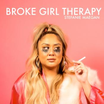 BROKE GIRL THERAPY
