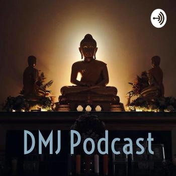 DMJ Podcast