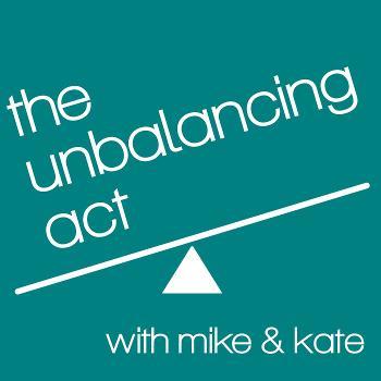 The Unbalancing Act