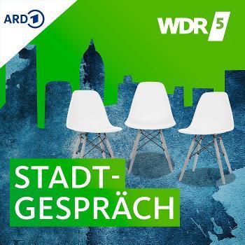 WDR 5 Stadtgespräch