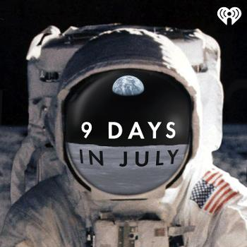 9 Days in July