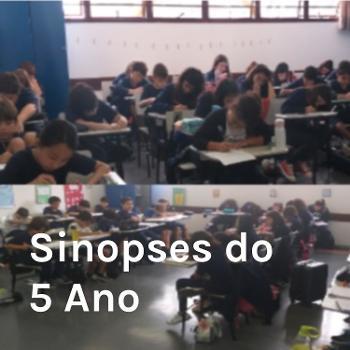 Sinopses do 5º Ano - Colégio Américas