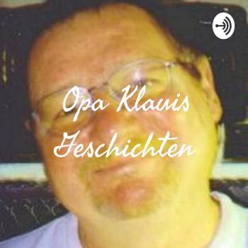 Opa Klauis Geschichten