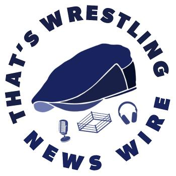 That's Wrestling News Wire