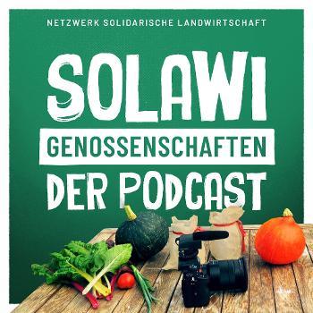 Solawi-Genossenschaften - Der Podcast